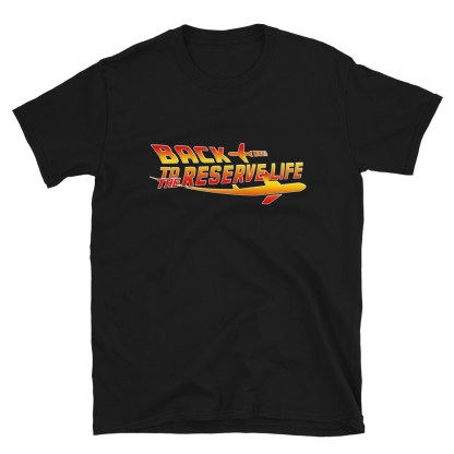 airplaneTees BACK to the RESERVE LIFE Tee... Short-Sleeve Unisex 1