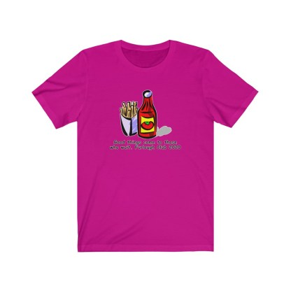 airplaneTees Heinz ketchup Good things come to those who wait tee... Unisex Jersey Short Sleeve 11