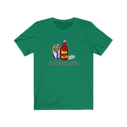 airplaneTees Heinz ketchup Good things come to those who wait tee... Unisex Jersey Short Sleeve 7