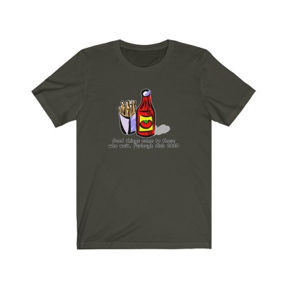 airplaneTees Heinz ketchup Good things come to those who wait tee... Unisex Jersey Short Sleeve 9