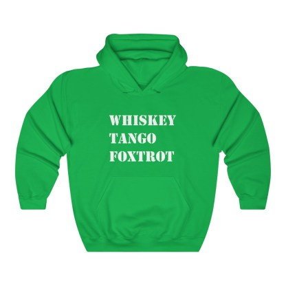 airplaneTees WTF Whiskey Tango Foxtrot Hoodie - Heavy Blend™ Hooded Sweatshirt 7