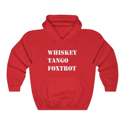 airplaneTees WTF Whiskey Tango Foxtrot Hoodie - Heavy Blend™ Hooded Sweatshirt 14