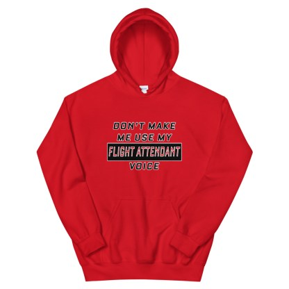 airplaneTees Dont make me use my Flight Attendant Voice Hoodie - Unisex 5