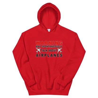 airplaneTees WARNING May spontaneously talk about airplanes Hoodie - Unisex 7