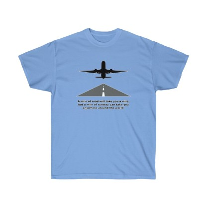 airplaneTees Mile of runway tee - Unisex Ultra Cotton 9