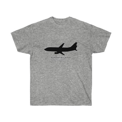 airplaneTees Airline Pilots get it up faster tee - Unisex Ultra Cotton 5