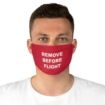 airplaneTees REMOVE BEFORE FLIGHT Mask - Fabric 4