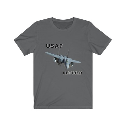 airplaneTees USAF Retired Tee F15 - Unisex Jersey Short Sleeve Tee 13