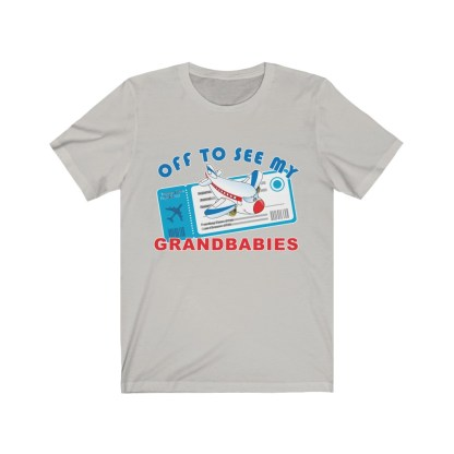 airplaneTees Off to see my Grandbabies tee - Unisex Jersey Short Sleeve Tee 4