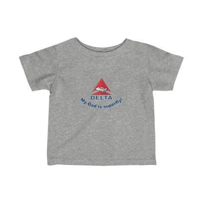 airplaneTees Delta My Dad is Superfly Infant Tee – Fine Jersey – Delta Dad 1
