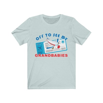 airplaneTees Off to see my Grandbabies tee - Unisex Jersey Short Sleeve Tee 8
