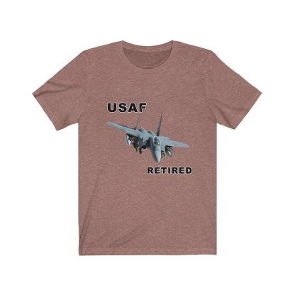 airplaneTees USAF Retired Tee F15 - Unisex Jersey Short Sleeve Tee 4