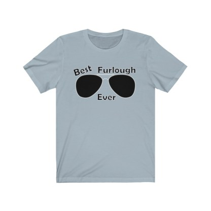 airplaneTees Best Furlough Ever Tee Too- Unisex Jersey Short Sleeve 6