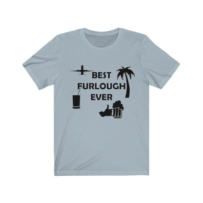 airplaneTees Best Furlough Ever Tee - Unisex Jersey Short Sleeve 5