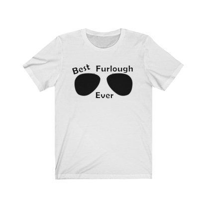 airplaneTees Best Furlough Ever Tee Too- Unisex Jersey Short Sleeve 2