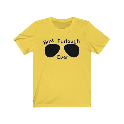airplaneTees Best Furlough Ever Tee Too- Unisex Jersey Short Sleeve 4