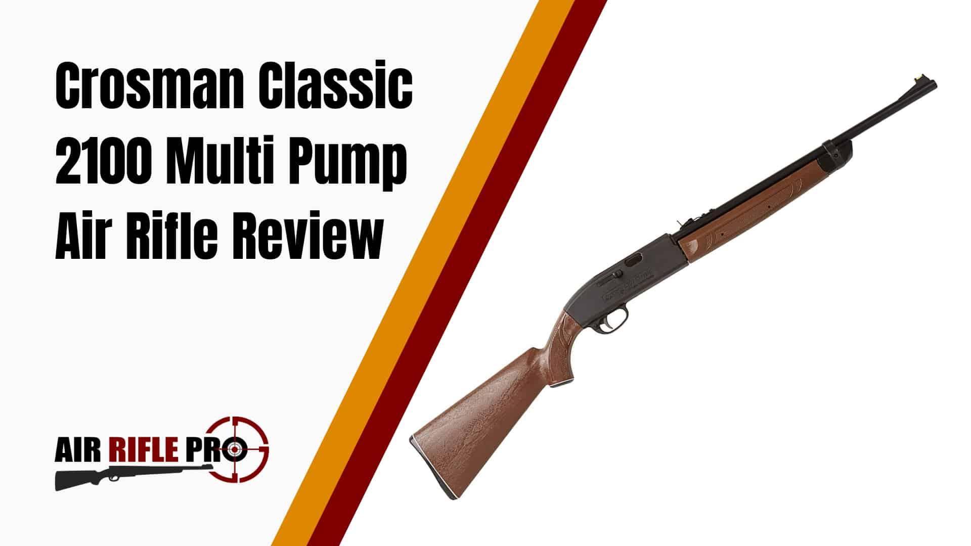 hight resolution of crosman classic 2100 177 cal multi pump air rifle review air rifle pro