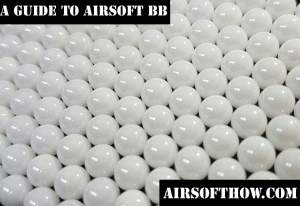A Guide To Airsoft BB