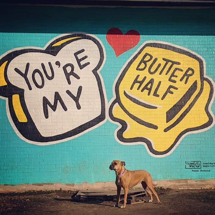 You're my Butter Half mural in Austin