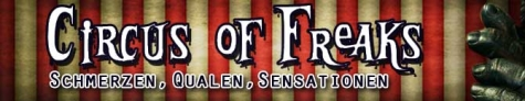 Circus of Freaks - Zutritt ab 16 Jahren