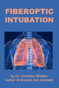 Fiberoptic Intubation: instructional airway management videos on fiberoptic intubation