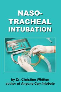 Nasotracheal Intubation: instructional airway management videos on nasotracheal intubation technique