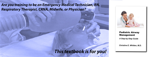 Header picture for site describing textbook pediatric Airway Management: A Step-by-Step Guide by Christine Whitten MD