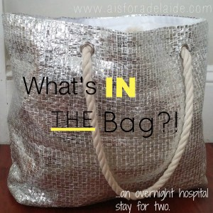 What's in the bag for overnight hopitals stays with a toddler #aisforadelaide #hospitalbag #toddler