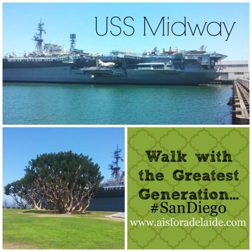 #aisforadelaide #USSmidway #GreatestGeneration San Diego #travel