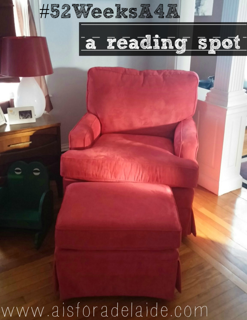 52 Week Challenge with Aisforadelaide a reading spot #52weeksa4a