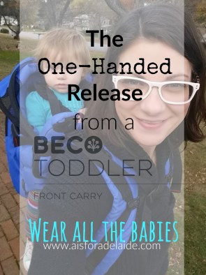 How to unlatch the Beco Toddler Carrier with one hand + video