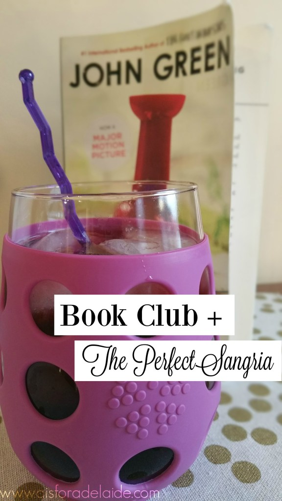 Paper Towns + Sangria #recipe! #bookclub