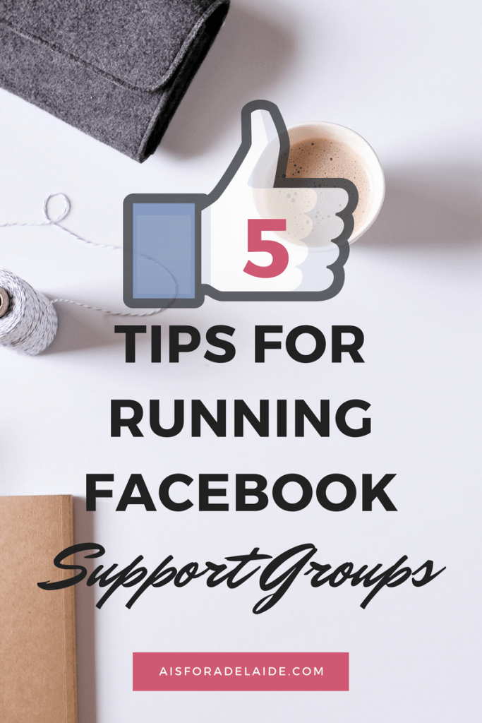 5 Tips: How to Run a Facebook Support Group