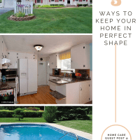 How to Keep Your Home in Perfect Shape
