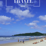 Travel Maine: Moon Travel Guides of Acadia and the Coast