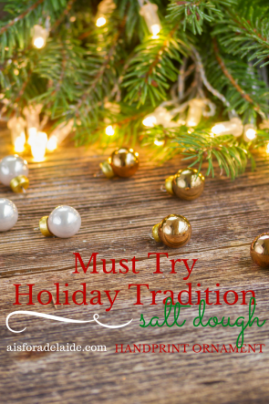 Must Try holiday Tradition: Salt Dough Handprint Ornaments