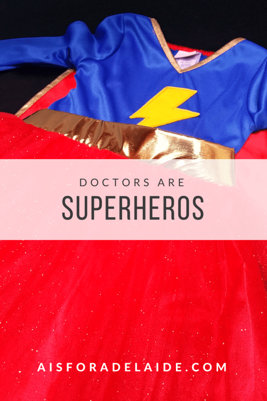 Doctors are Superheros: Imgination come alive!