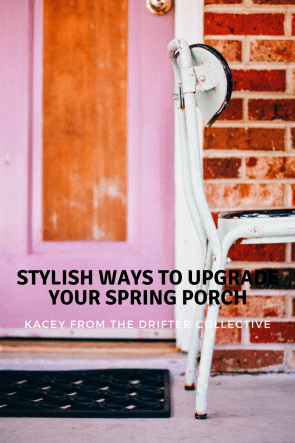 Stylish Ways to Upgrade Your Spring Porch