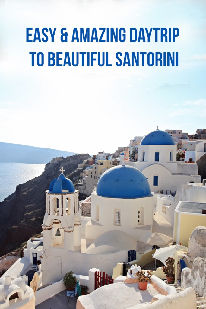 our easy & amazing daytrip to beautiful santorini-healthy ai blog