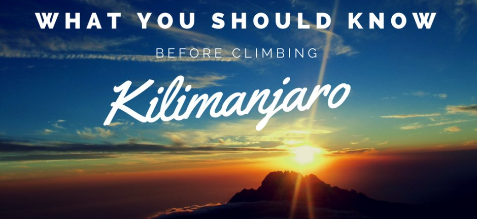What you should know before climbing Kilimanjaro