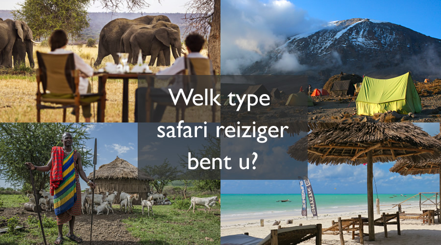 Welk type safari reiziger bent u