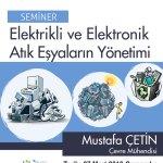 Atıkesyayönetimiafiş - Elektrikli ve Elektronik Atık Eşyaların Yönetimi / Seminer