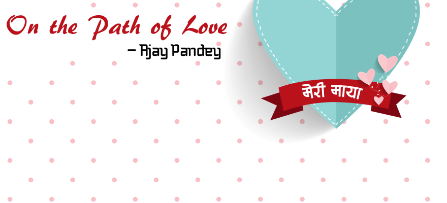 on the path of love | Ajay Pandey