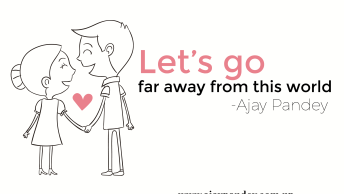 lets go far away   Ajay Pandey Nepal Love, Peace,World, Ajay, Pandey,