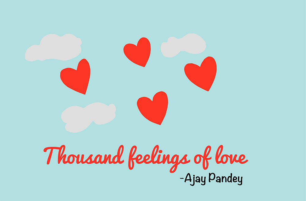 Thousand feelings of love | Ajay Pandey