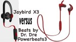 Powerbeats3 vs Jaybird X3 Headphones