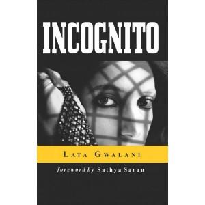 Incognito by Lata Gwalani