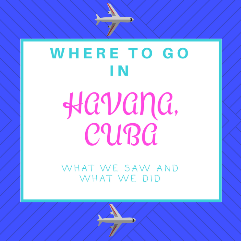 Where to Go in Havana