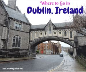 Where to go in Dublin Ireland