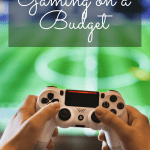 Gaming on a budget